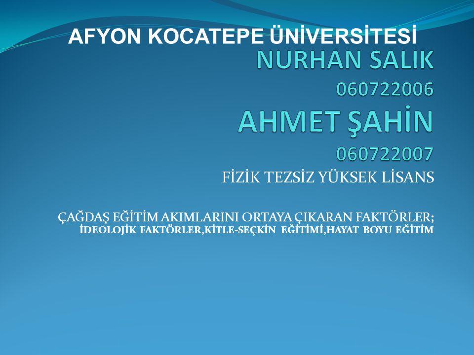 NURHAN SALIK 060722006 AHMET ŞAHİN 060722007