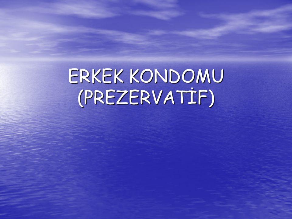 ERKEK KONDOMU (PREZERVATİF)