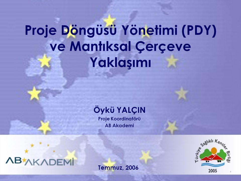 Proje Döngüsü Yönetimi (PDY) ve Mantıksal Çerçeve Yaklaşımı