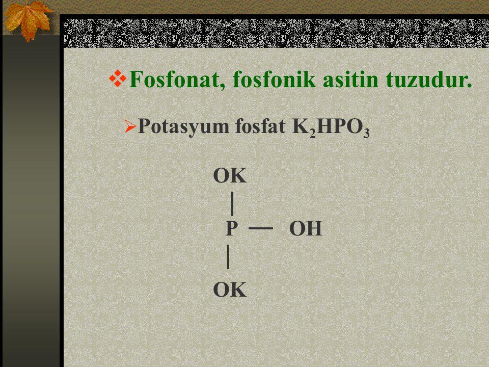 Fosfonat, fosfonik asitin tuzudur.