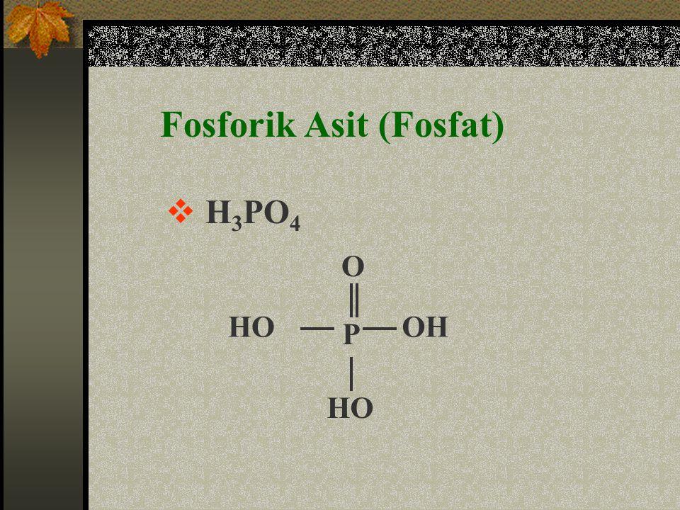 Fosforik Asit (Fosfat)