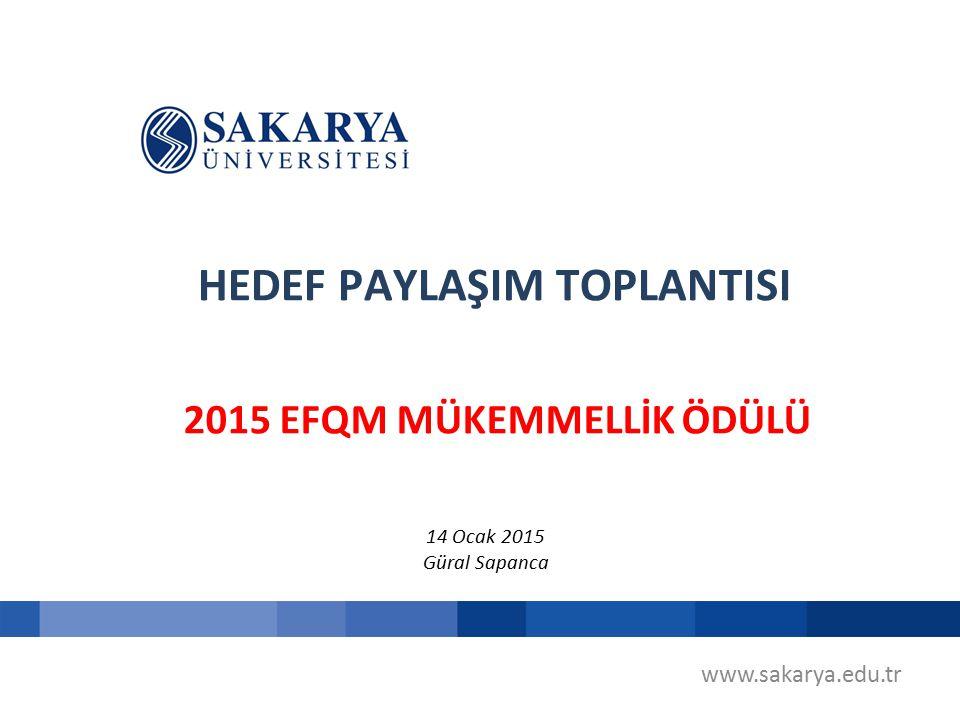 HEDEF PAYLAŞIM TOPLANTISI 2015 EFQM MÜKEMMELLİK ÖDÜLÜ