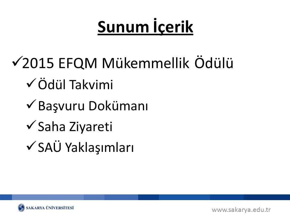 Sunum İçerik 2015 EFQM Mükemmellik Ödülü Ödül Takvimi Başvuru Dokümanı