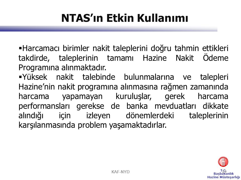NTAS'ın Etkin Kullanımı