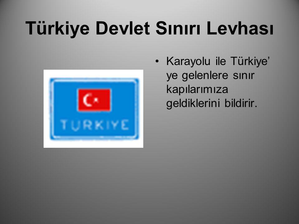 Türkiye Devlet Sınırı Levhası