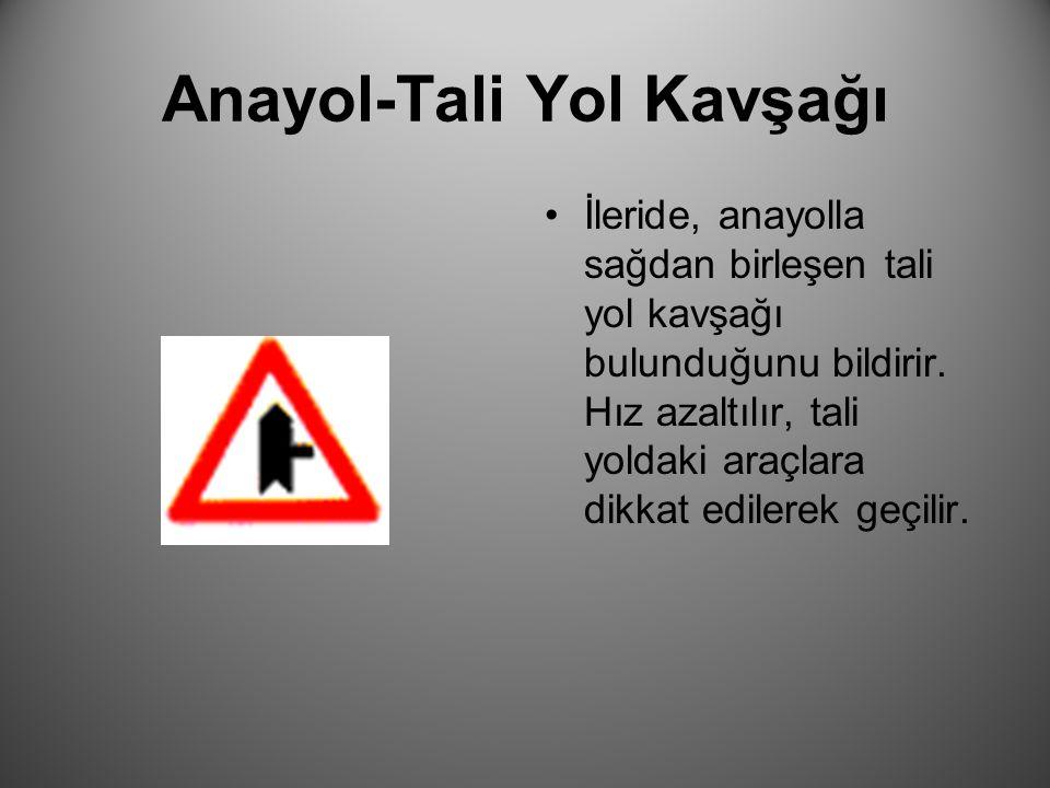 Anayol-Tali Yol Kavşağı