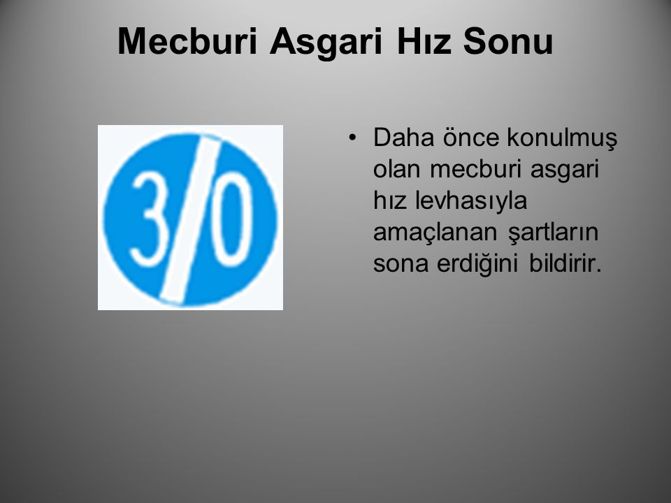 Mecburi Asgari Hız Sonu