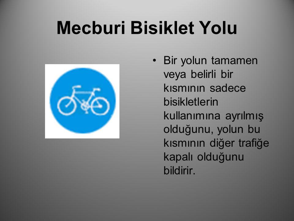Mecburi Bisiklet Yolu