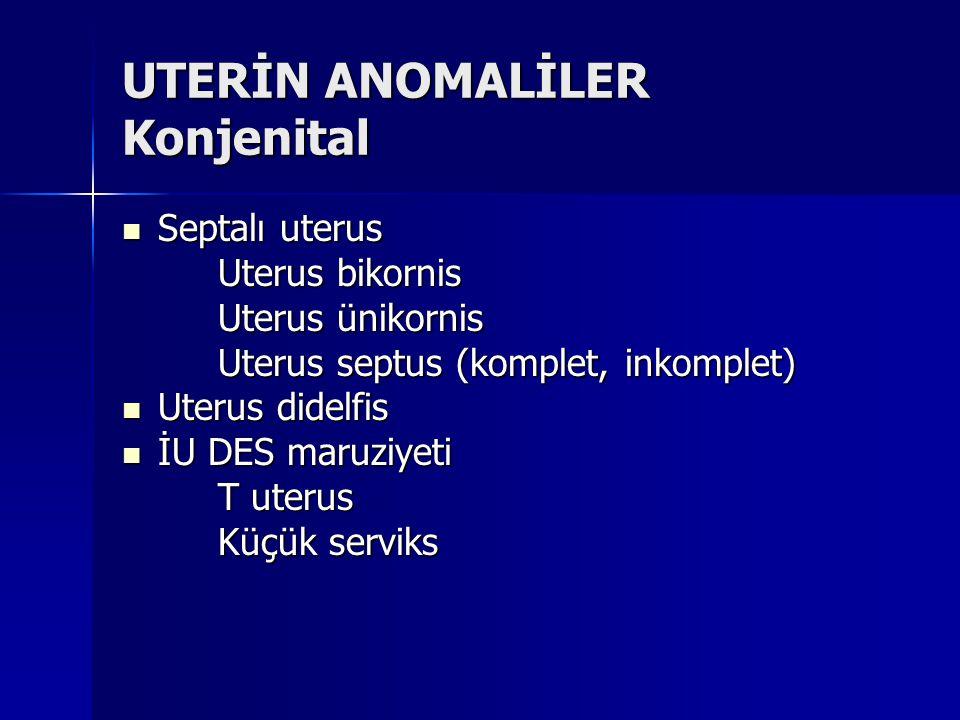 UTERİN ANOMALİLER Konjenital