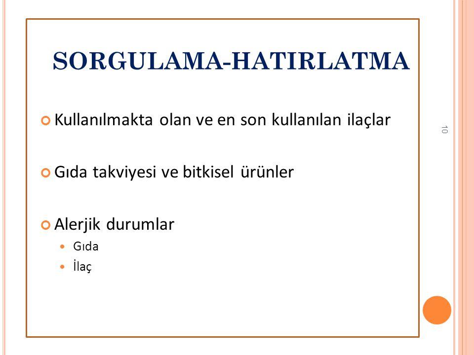 SORGULAMA-HATIRLATMA