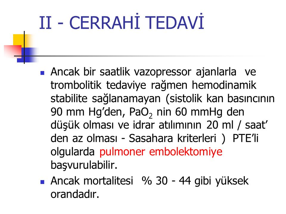 II - CERRAHİ TEDAVİ