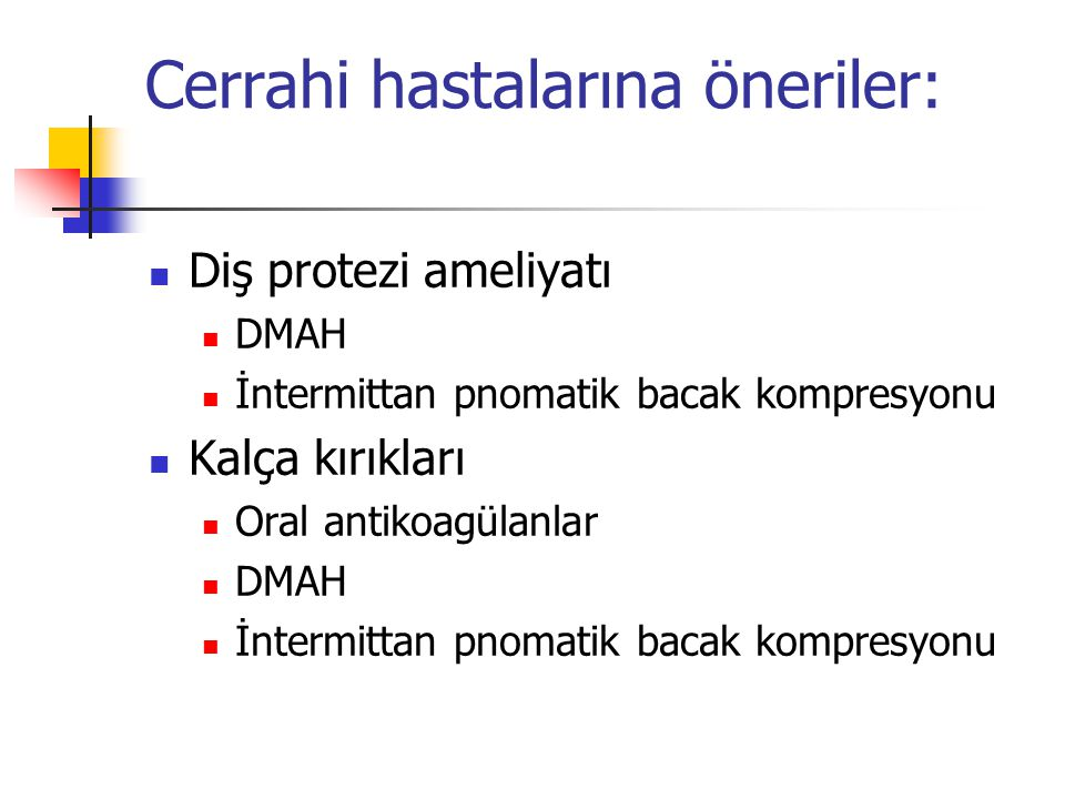 Cerrahi hastalarına öneriler: