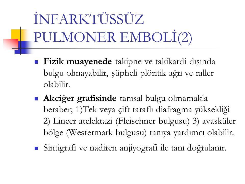İNFARKTÜSSÜZ PULMONER EMBOLİ(2)
