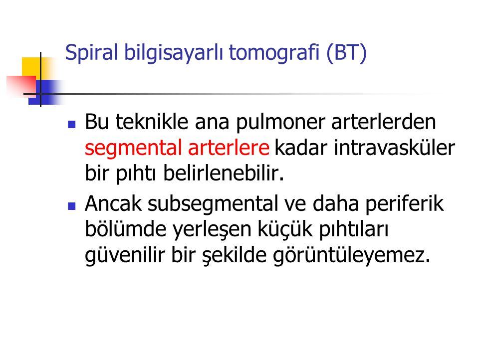 Spiral bilgisayarlı tomografi (BT)
