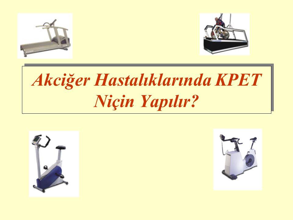 Akciğer Hastalıklarında KPET Niçin Yapılır