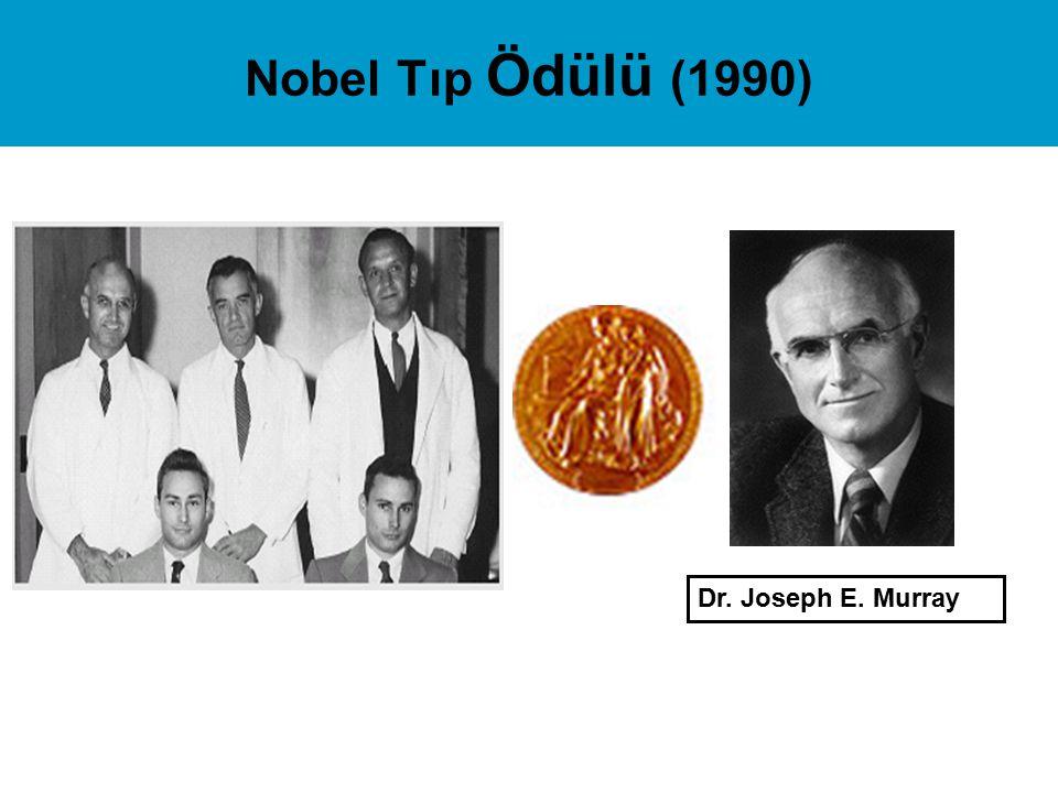 Nobel Tıp Ödülü (1990) Dr. Joseph E. Murray