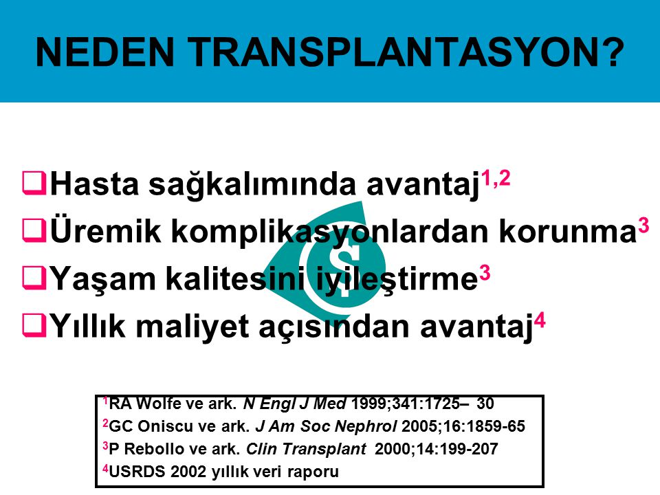 NEDEN TRANSPLANTASYON