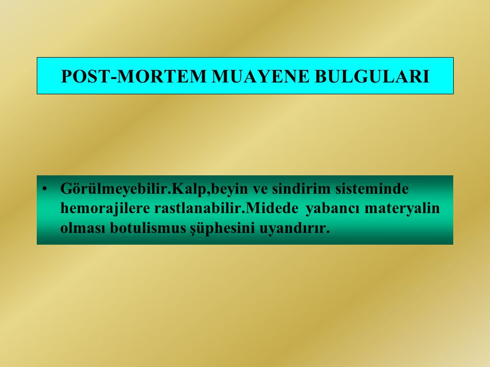 POST-MORTEM MUAYENE BULGULARI