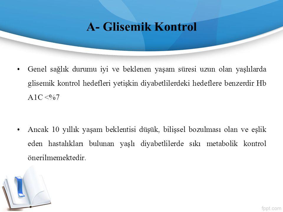 A- Glisemik Kontrol