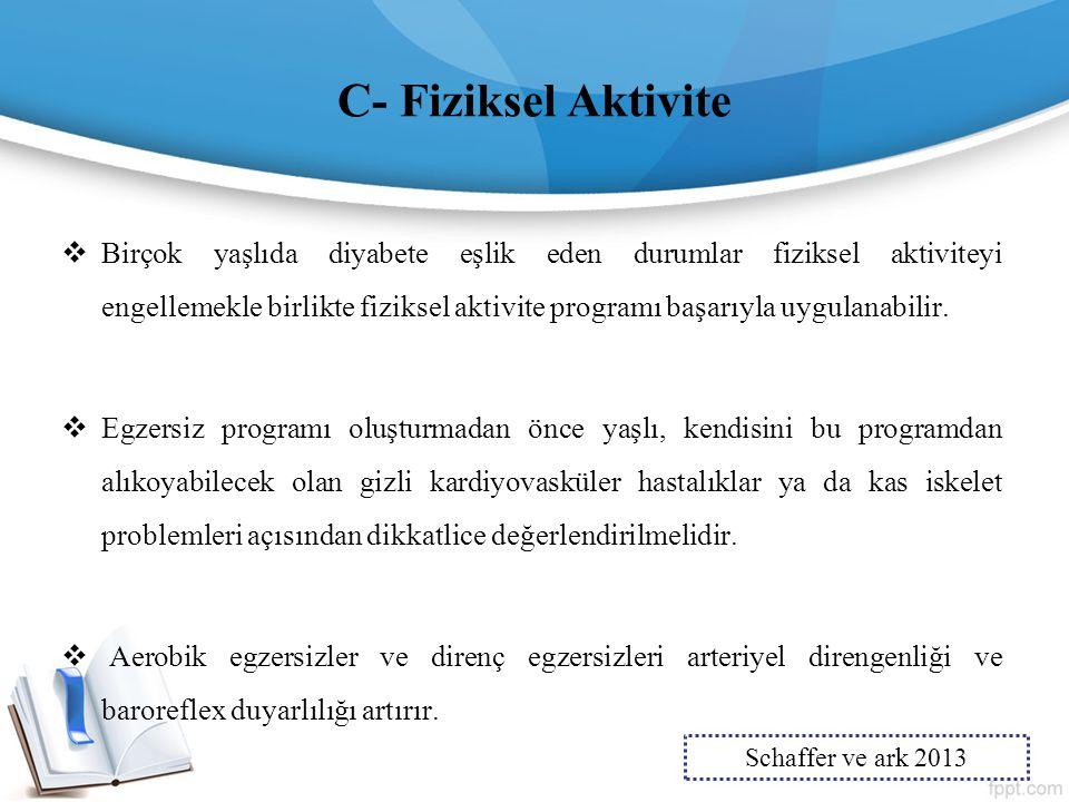 C- Fiziksel Aktivite