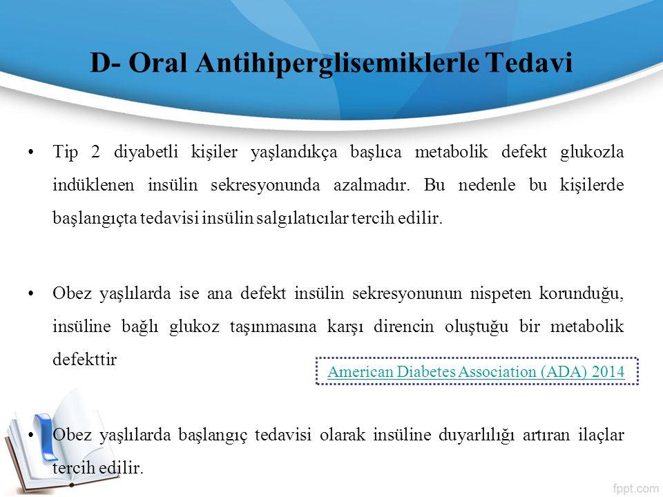 D- Oral Antihiperglisemiklerle Tedavi