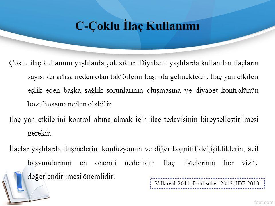 C-Çoklu İlaç Kullanımı