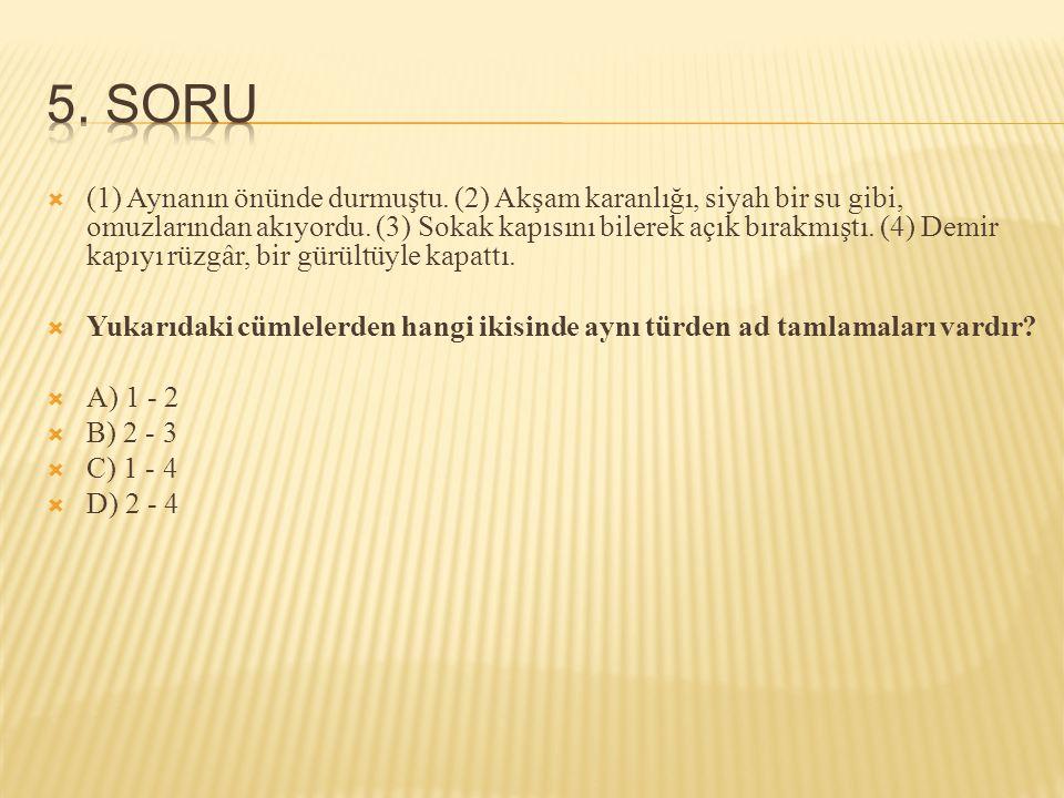 5. SORU