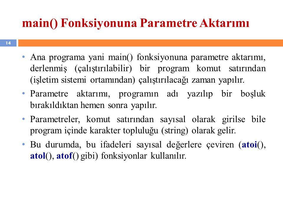 main() Fonksiyonuna Parametre Aktarımı