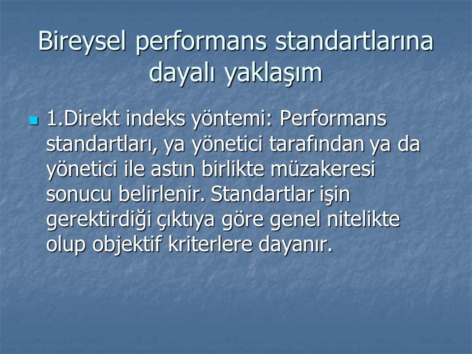 Bireysel performans standartlarına dayalı yaklaşım