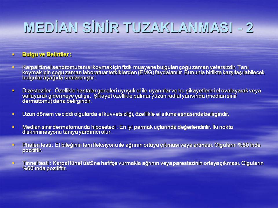 MEDİAN SİNİR TUZAKLANMASI - 2