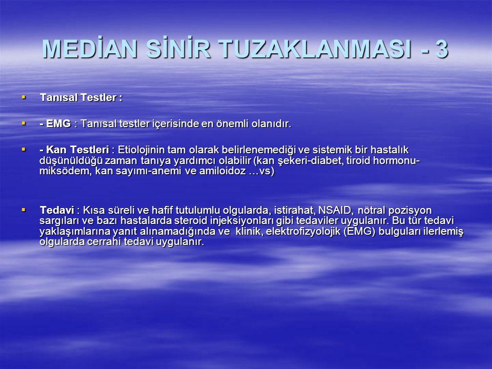 MEDİAN SİNİR TUZAKLANMASI - 3