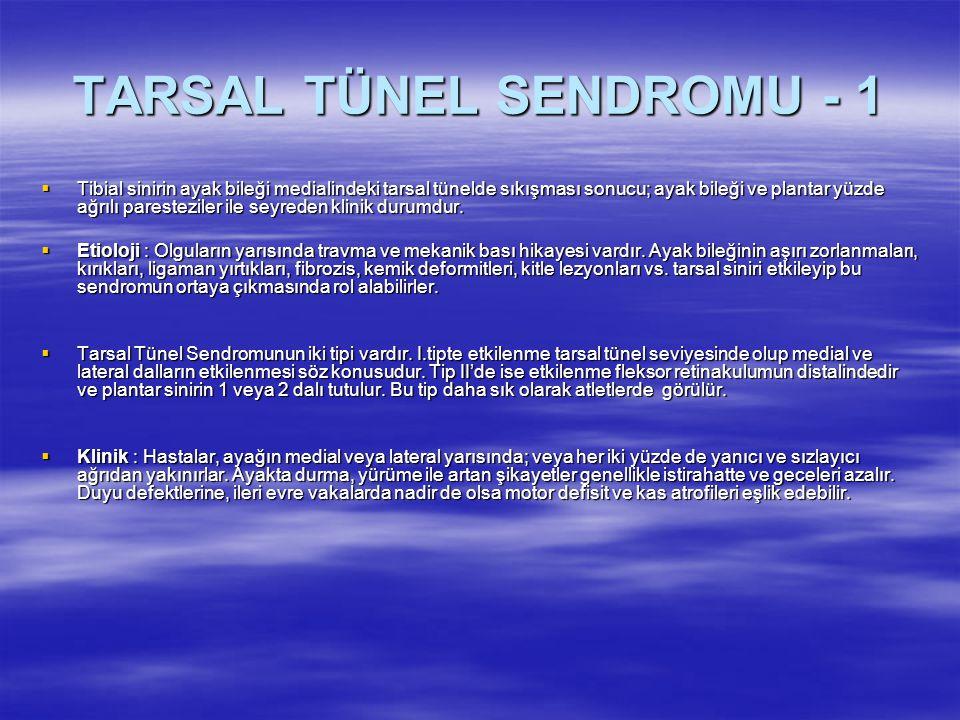 TARSAL TÜNEL SENDROMU - 1