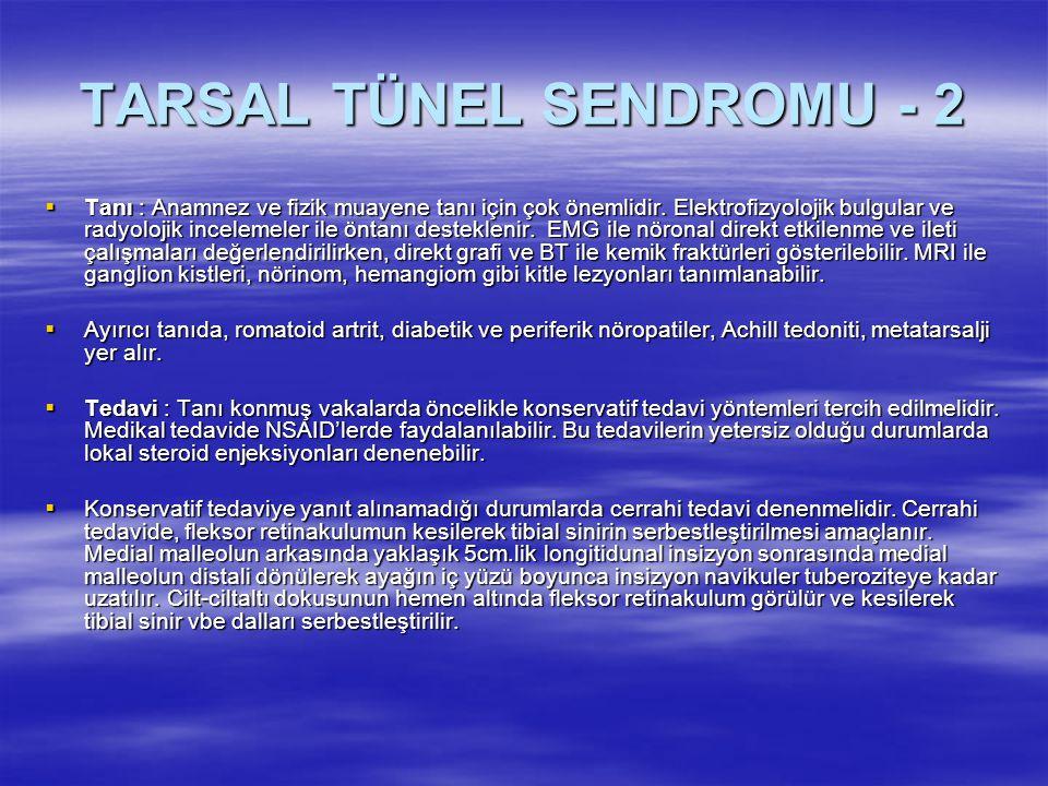 TARSAL TÜNEL SENDROMU - 2