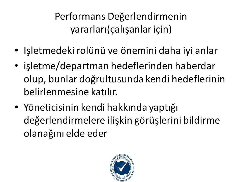Performans Değerlendirmenin yararları(çalışanlar için)