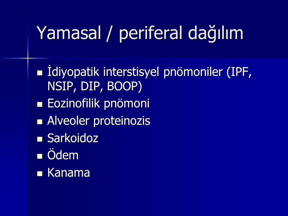 Yamasal / periferal dağılım