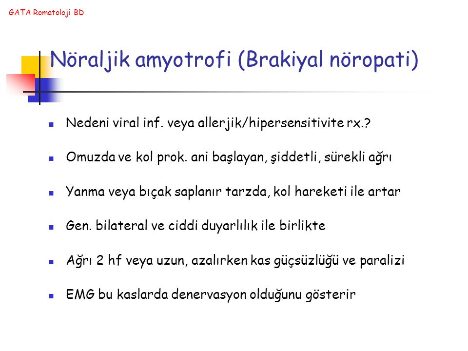 Nöraljik amyotrofi (Brakiyal nöropati)