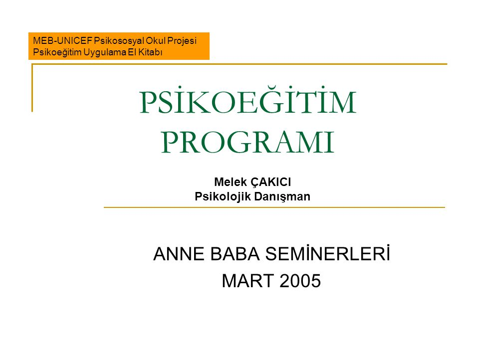 ANNE BABA SEMİNERLERİ MART 2005