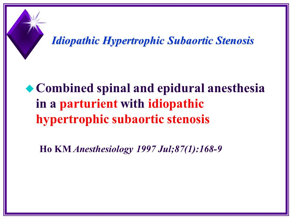 Idiopathic Hypertrophic Subaortic Stenosis