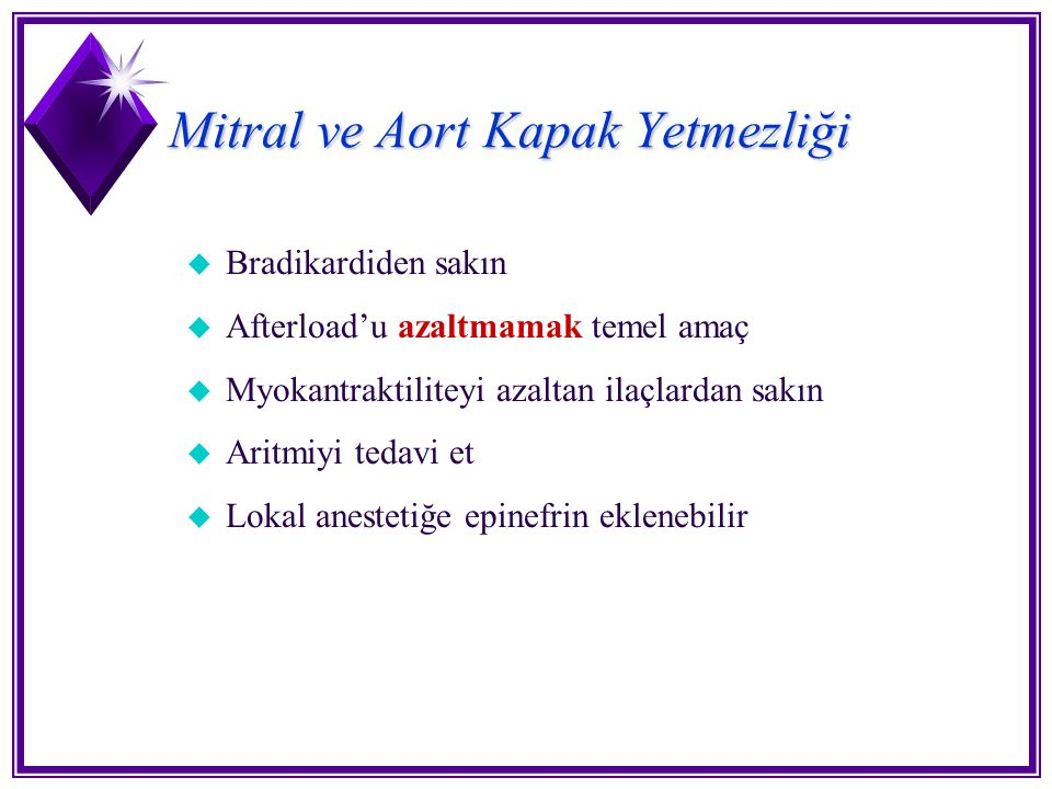 Mitral ve Aort Kapak Yetmezliği