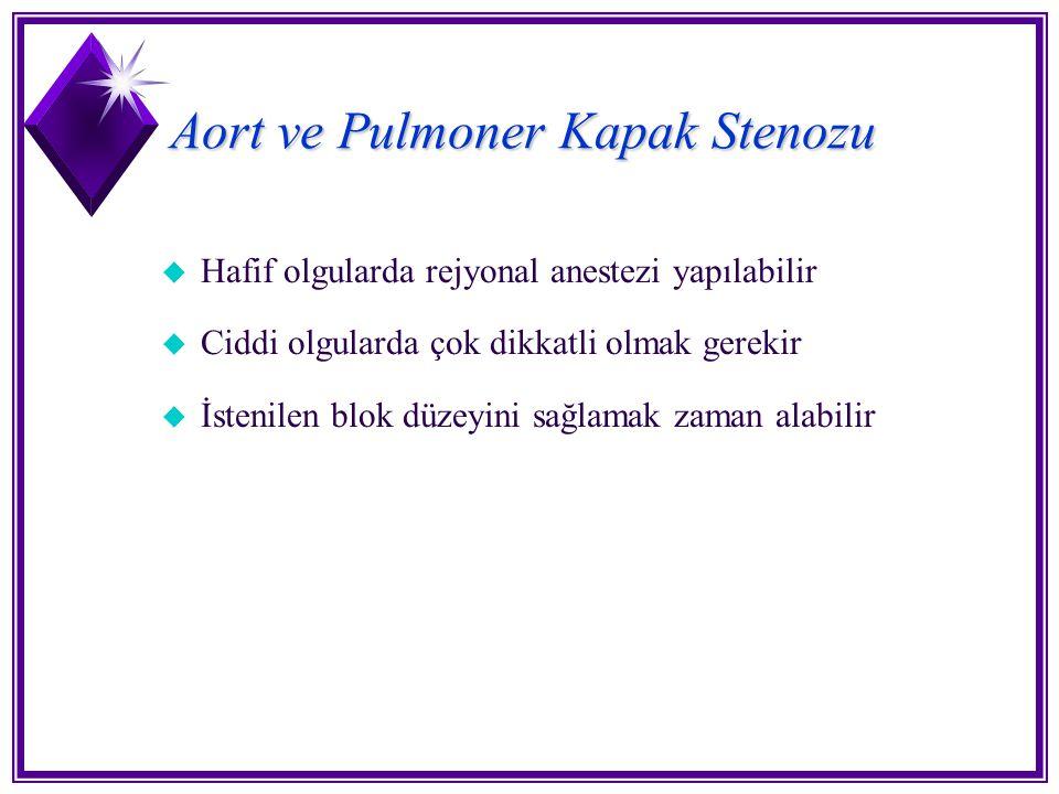 Aort ve Pulmoner Kapak Stenozu