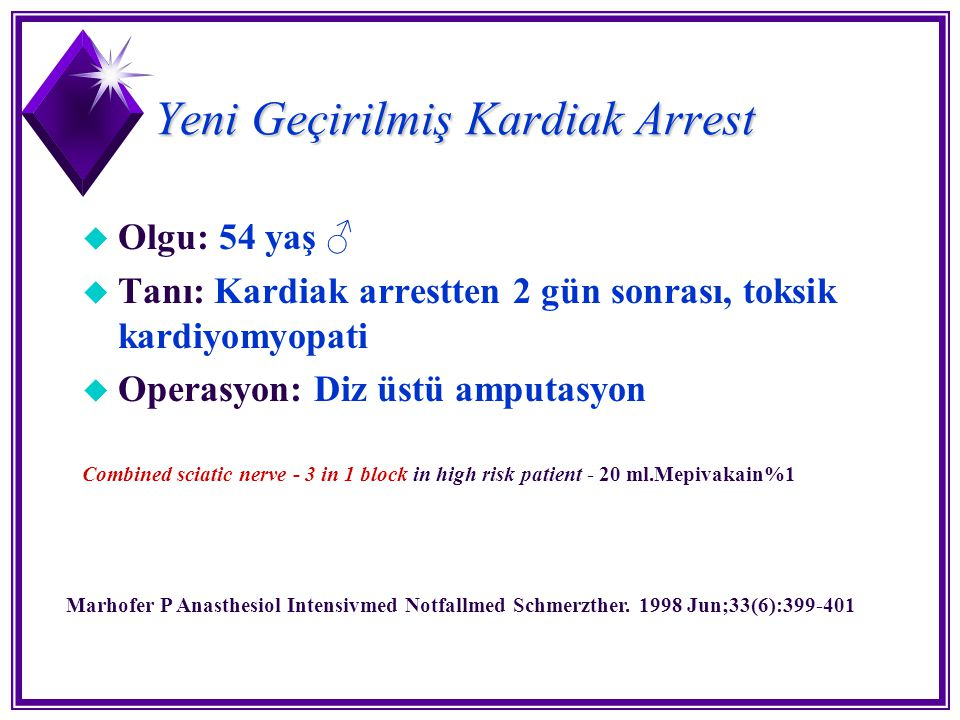 Yeni Geçirilmiş Kardiak Arrest