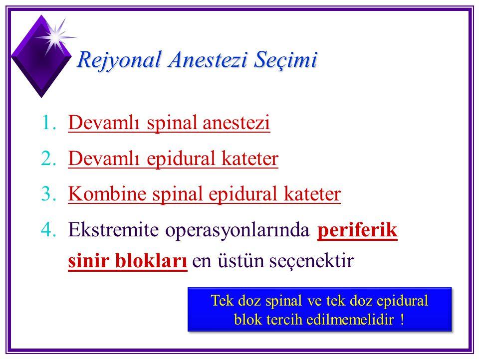 Rejyonal Anestezi Seçimi
