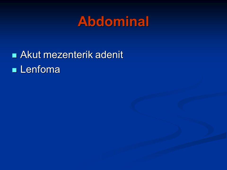 Abdominal Akut mezenterik adenit Lenfoma