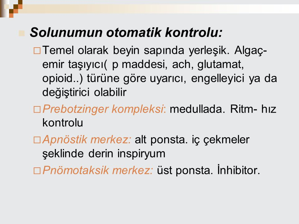 Solunumun otomatik kontrolu: