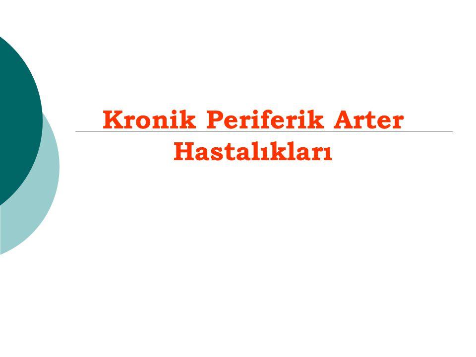 Kronik Periferik Arter Hastalıkları