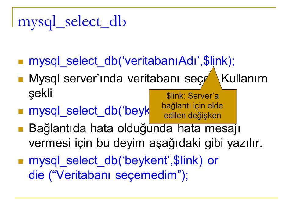 $link: Server'a bağlantı için elde edilen değişken