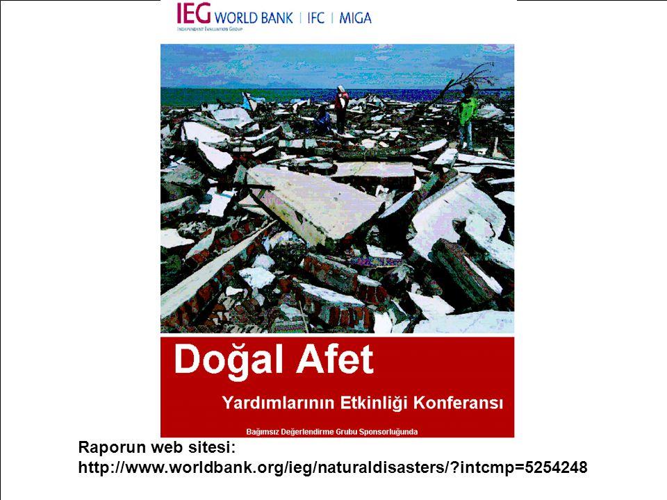 Raporun web sitesi: http://www. worldbank. org/ieg/naturaldisasters/