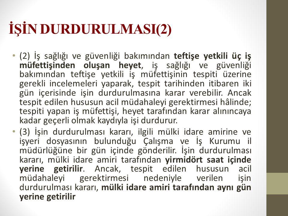 İŞİN DURDURULMASI(2)