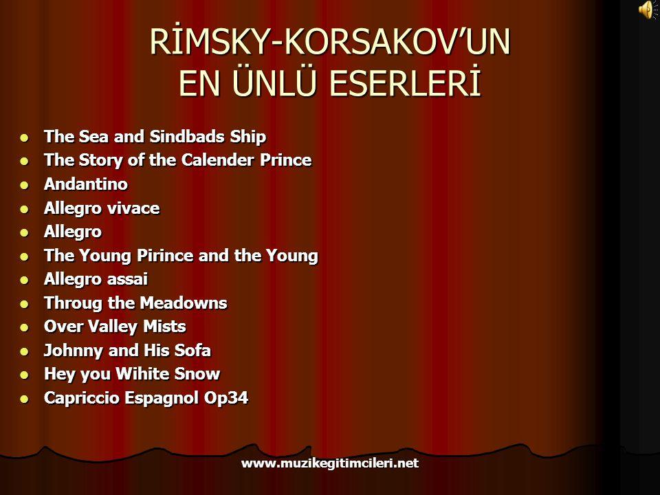 RİMSKY-KORSAKOV'UN EN ÜNLÜ ESERLERİ