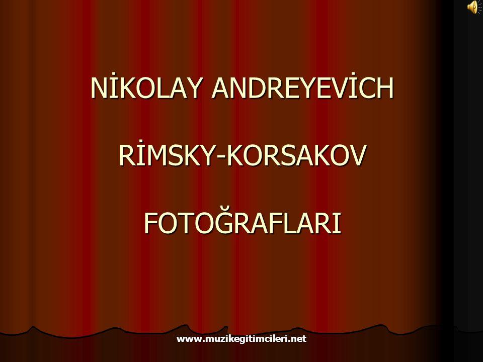 NİKOLAY ANDREYEVİCH RİMSKY-KORSAKOV FOTOĞRAFLARI